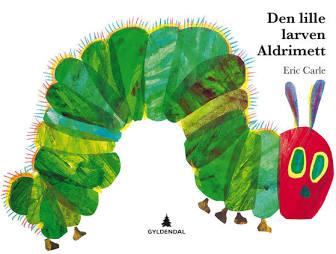 Omslaget til boka «Den lille larven aldrimett»